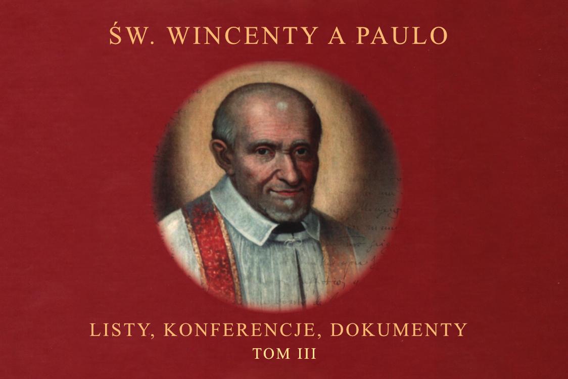 Nowy tom listów, konferencji i dokumentów św. Wincentego
