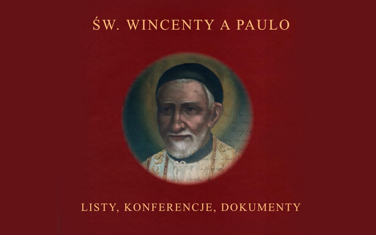 Nowy tom listów, konferencji i dokumentów św. Wincentego a Paulo